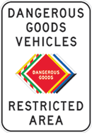 Dangerous goods vehicles restricted area sign