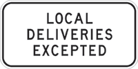 Dangerous goods local deliveries excepted sign